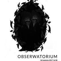 Obserwatorium - wystawa grafik Pauliny Czarneckiej