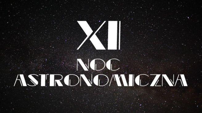 XI NOC ASTRONOMICZNA - COVER EVENT